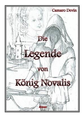Die Legende von König Novalis