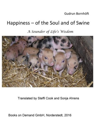 Happiness of the Soul and of Swine