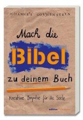 Mach die Bibel zu deinem Buch