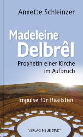 Madeleine Delbrêl - Prophetin einer Kirche im Aufbruch Cover