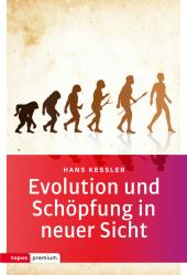 Evolution und Schöpfung in neuer Sicht Cover