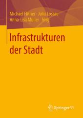 Infrastrukturen der Stadt