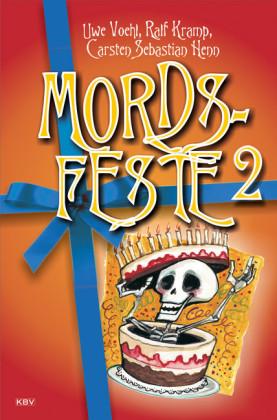 Mords-Feste Band 2. Bd.2
