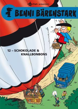 Benni Bärenstark Bd. 12: Schokolade und Knallbonbons
