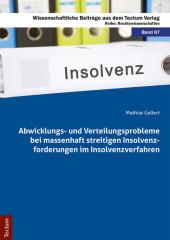 Abwicklungs- und Verteilungsprobleme bei massenhaft streitigen Insolvenzforderungen im Insolvenzverfahren