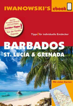Barbados, St. Lucia und Grenada - Individualreiseführer