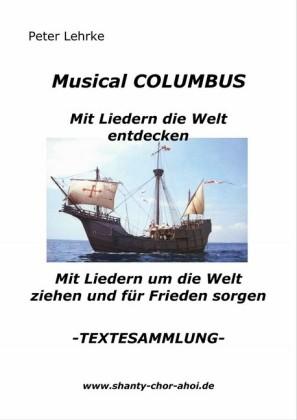 Musical Columbus mit Liedern die Welt entdecken