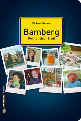 Bamberg - Porträt einer Stadt