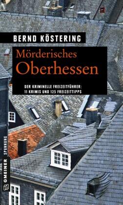 Mörderisches Oberhessen