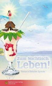 Zum Nachtisch: Leben! Cover