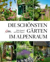 Die schönsten Gärten im Alpenraum Cover