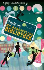 Flucht aus Mr. Banancellos Bibliothek Cover