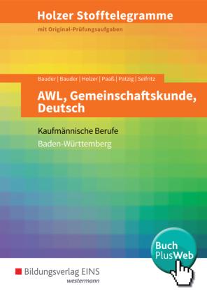 AWL, Gemeinschaftskunde, Deutsch, Kaufmännische Berufe Baden-Württemberg (Aufgabenband)