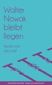 Walter Nowak bleibt liegen Cover