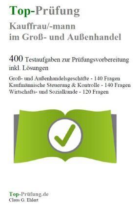 Top-Prüfung Kauffrau/Kaufmann im Groß- und Außenhandel