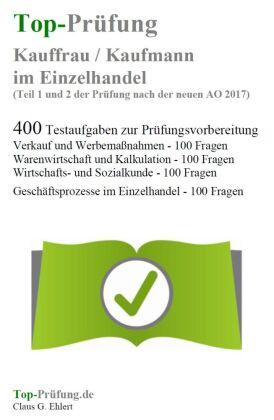 Top-Prüfung Kauffrau / Kaufmann im Einzelhandel (Teil 1 und 2 der Prüfung)