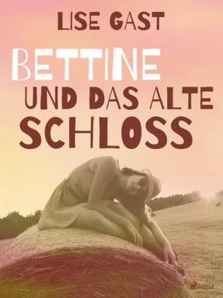 Bettine und das alte Schloss