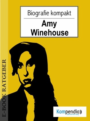 Amy Winehouse (Biografie kompakt)
