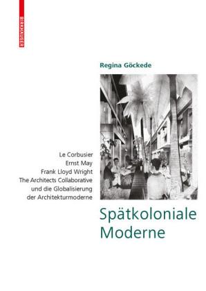 Spätkoloniale Moderne