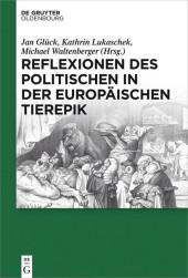 Reflexionen des Politischen in der europäischen Tierepik