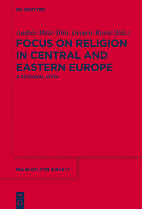 Focus on Religion in Central and Eastern Europe