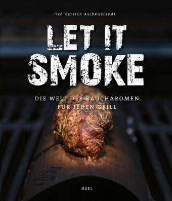 Let it smoke