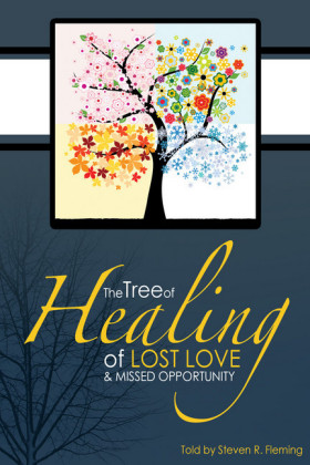 The Tree of Healing of Lost Love and Missed Opportunity