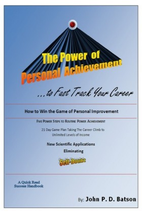 The Power of Personal Achievement...to Fast Track Your Career