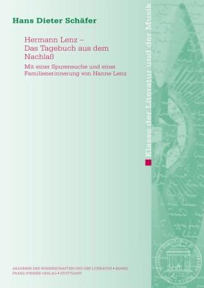 Hermann Lenz - Das Tagebuch aus dem Nachlaß