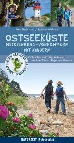 Wanderführer Ostseeküste Mecklenburg-Vorpommern mit Kindern