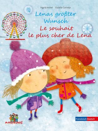 Lenas größter Wunsch / Le souhait le plus cher de Lena