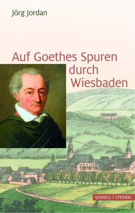 Auf Goethes Spuren durch Wiesbaden