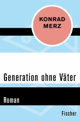 Generation ohne Väter