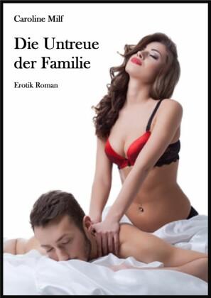 Die Untreue der Familie
