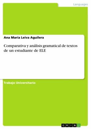 Comparativa y análisis gramatical de textos de un estudiante de ELE