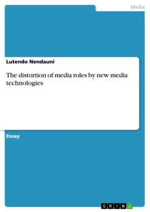 The distortion of media roles by new media technologies