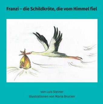 Franzi - die Schildkröte, die vom Himmel fiel