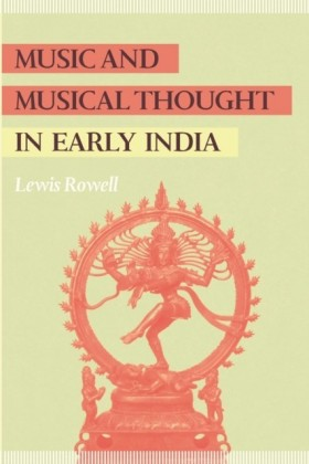 Music and Musical Thought in Early India