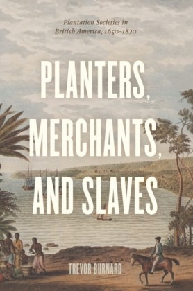 Planters, Merchants, and Slaves
