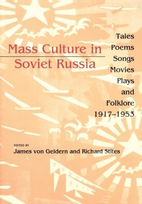 Mass Culture in Soviet Russia