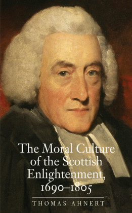 Moral Culture of the Scottish Enlightenment