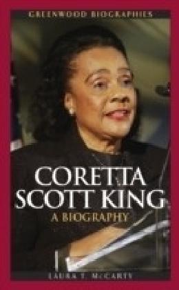Coretta Scott King: A Biography