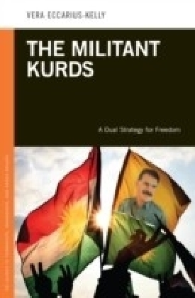 Militant Kurds: A Dual Strategy for Freedom