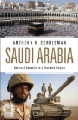 Saudi Arabia: National Security in a Troubled Region