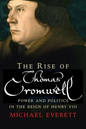 Rise of Thomas Cromwell