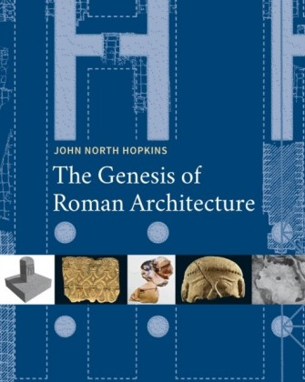 Genesis of Roman Architecture