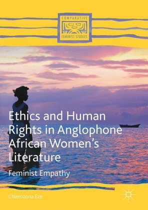 Ethics and Human Rights in Anglophone African Women's Literature