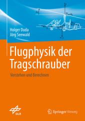 Flugphysik der Tragschrauber