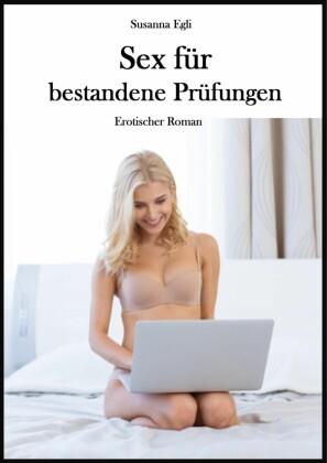Sex für bestandene Prüfungen