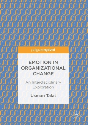 Emotion in Organizational Change